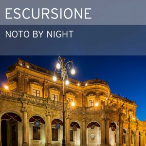 Escursione in Sicilia - Noto by night